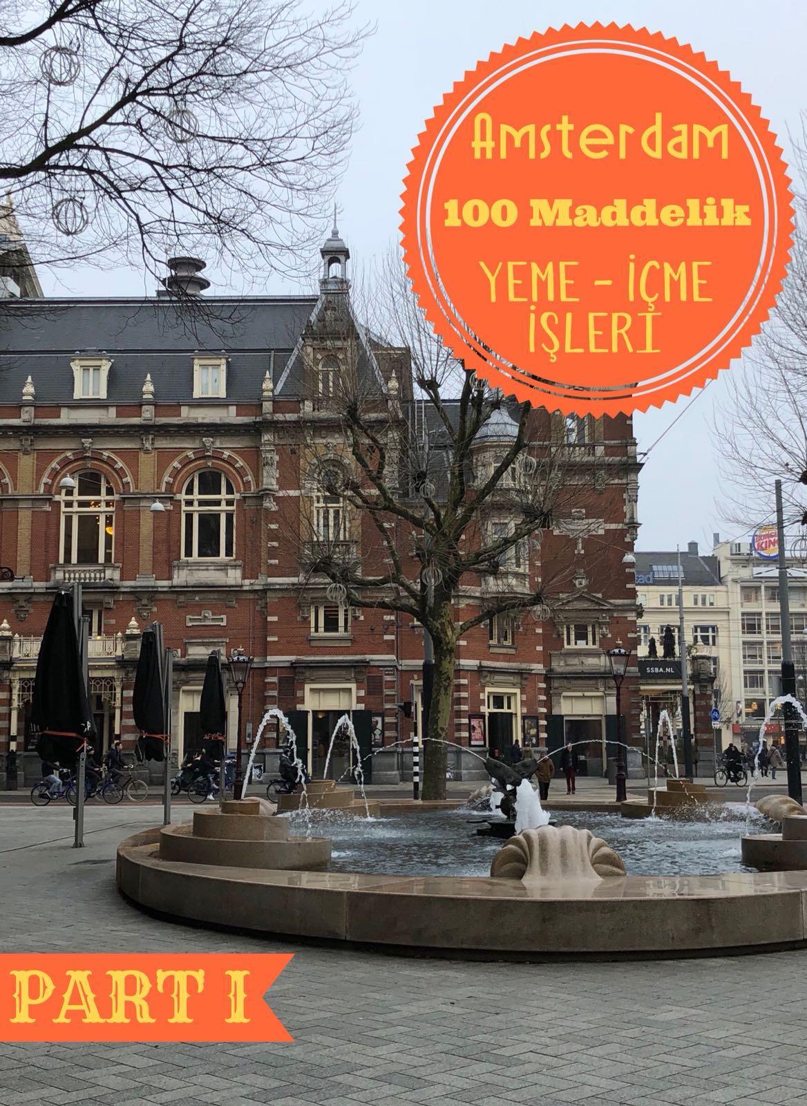 100 Maddelik Amsterdam Yeme İçme Destanı